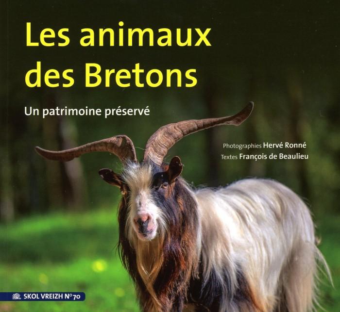 Les animaux des Bretons. Un patrimoine préservé. Editions Skol Vreizh.